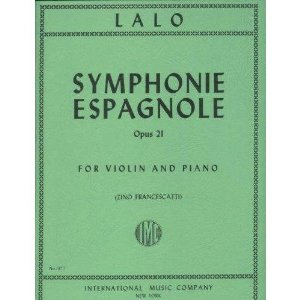 Lalo Edouard Symphonie Espagnole, Op. 21 - Violin and Piano - by Zino Francescatti - International